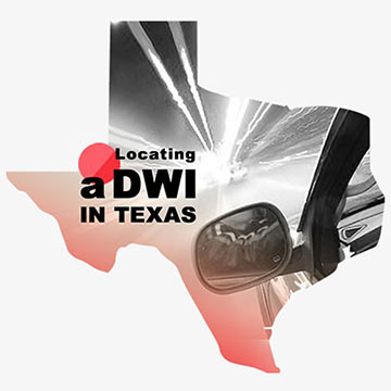 Locating A DWI In The State Of Texas