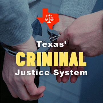 Texas Criminal Justice System